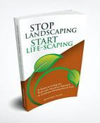 thumbnail-stop-landscaping-start-lifescaping-Book-image